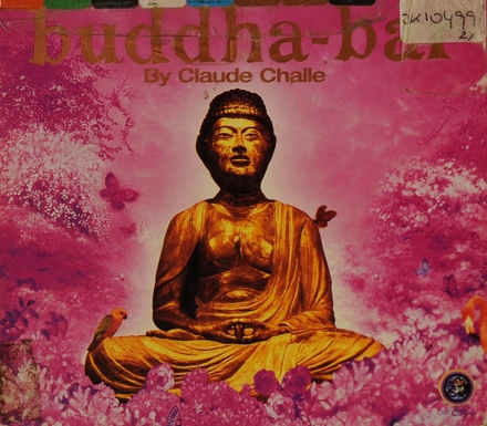 Buddha-bar. [Vol. 1]