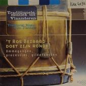 't Ros Beiaard doet zijn ronde : ommegangen, processies, gildefeesten