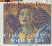 Oh happy day! : classic gospels & spirituals