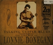 Talking guitar blues : the very best of Lonnie Donegan