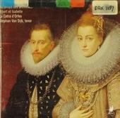 Les musiciens du Nord : Au temps des archiducs Albert et Isabelle