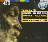 Blues connection. vol.1 : How long - how long blues