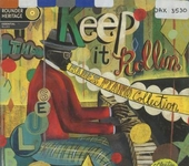 Keep it rollin : the blues piano collection