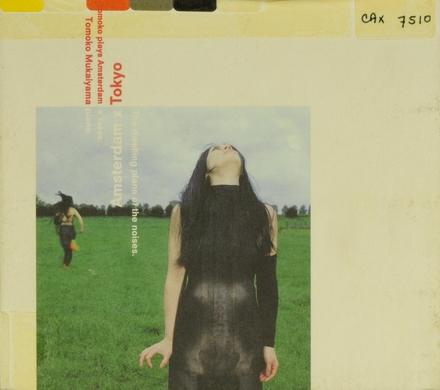 Tomoko Mukaiyama plays Amsterdam x Tokyo