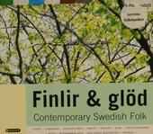 Finlir & glöd : contemporary Swedish folk