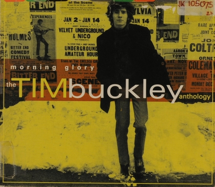 Morning glory : the Tim Buckley anthology