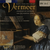 Music from the time of Vermeer : Constantijn Huygens and his musical circle