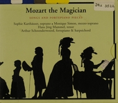 Mozart the magician : songs and fortepiano pieces