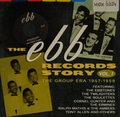 The Ebb records story. vol.1 : The group era 1957-1959