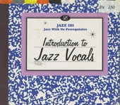 Jazz 101 : introduction to jazz vocals
