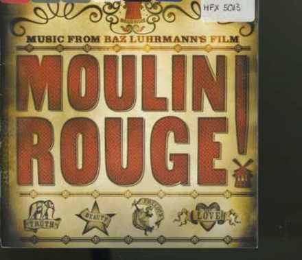 Moulin Rouge : music from Baz Luhrmann's film