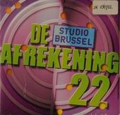 De afrekening van Studio Brussel. 22