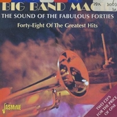 Big band magic : the sound of the fabulous forties