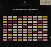 Recloose presents jigsaw music