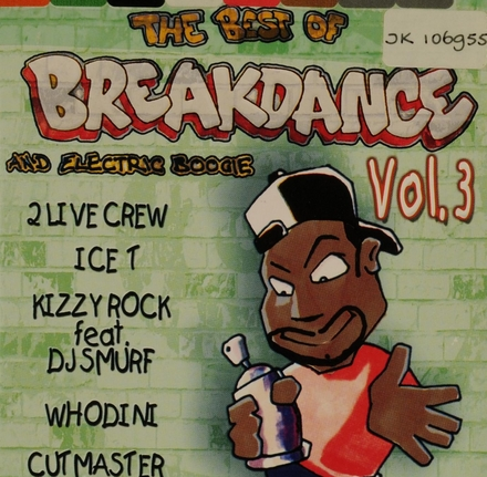 The best of Breakdance and Electric boogie. vol.3