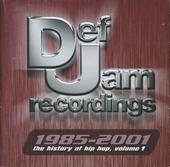 Def Jam 1985-2001 : the history of hip hop. vol.1