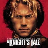 A knight's tale : music from the motion picture