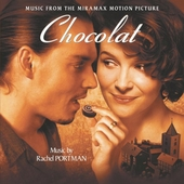 Chocolat : music from the Miramax motion picture