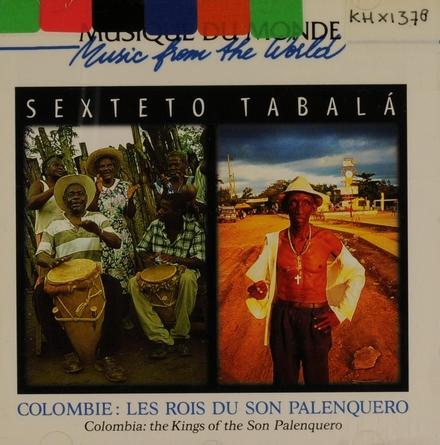 Colombie - Les rois du son palenquero