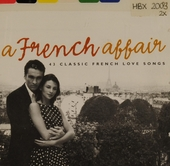 A French affair : 43 classic French love songs