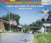 Guitar country : from old time to jazz times 1926-1950