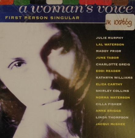 A woman's voice : first person singular