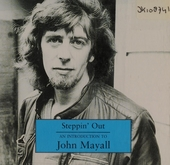 Steppin' out : an introduction to John Mayall