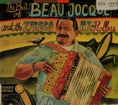 The best of Beau Jocque & the Zydeco Hi-Rollers