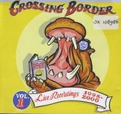 2Metersessies crossing border. vol.1 : live recordings 1998-2000