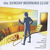 The sunday morning club