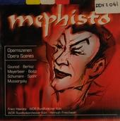 Mephisto : Opernszenen