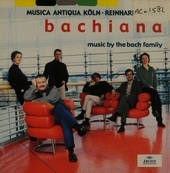 Bachiana : music by the Bach family