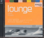Your lounge your music