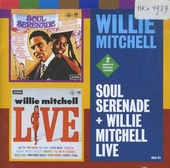 Soul serenade ; Willy Mitchell - live