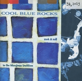 Cool blue rocks : rock&roll in the bluegrass tradition