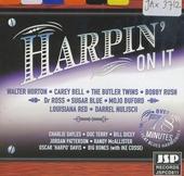 Harpin' on it