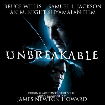 Unbreakable : original motion picture soundtrack
