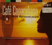 Café Copacabana : Latin flavoured pearls