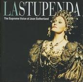 La Stupenda : The supreme voice of Joan Sutherland
