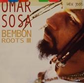 Bembón : roots III