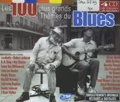 Les 100 plus grands thèmes du blues