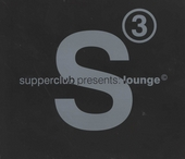 Lounge presented by Supperclub. vol.3