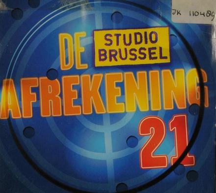 De afrekening van Studio Brussel. 21