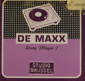 De maxx [van] Studio Brussel : long player. 2