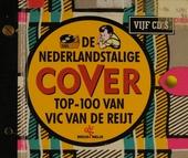 De Nederlandstalige cover top-100 van Vic van de Reijt