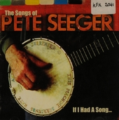 If I had a song : The songs of Pete Seeger. vol.2