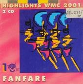 Highlights WMC 2001 : Fanfare