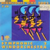 Highlights WMC 2001 : Symphonic windorchestra 2