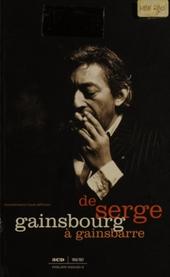 De Serge Gainsbourg à Gainsbarre