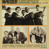 Impressed! : 24 groups inspired by the legendary Impressions & C. Mayfield